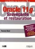 Razvan Bizoï - Oracle 11g - Sauvegarde et restauration.