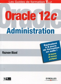 Razvan Bizoï - Oracle 12C administration.