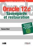 Razvan Bizoï - Oracle 12c - Sauvegarde et restauration.