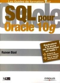Razvan Bizoï - SQL pour Oracle 10g.