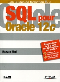 Razvan Bizoï - SQL pour Oracle 12c.