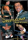 RD Reynolds et Brad Kelln - WrestleCrap Book of Lists!, The.