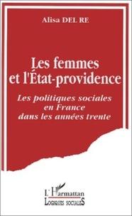 Re Del - Les femmes et l'État-Providence - Les politiques sociales en France dans les années trente.