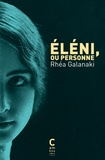 Réa Galanaki - Eléni, ou Personne.