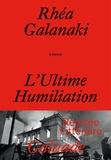 Réa Galanaki - L'ultime humiliation.