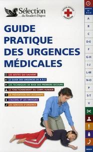 Reader's Digest - Guide pratique des urgences médicales.