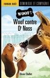 Réal Binette et Olivier Challet - Woof !  : Woof contre Dr Noss.