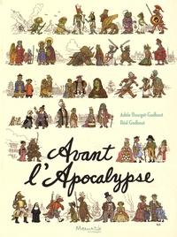 Réal Godbout et Adèle Bourget-Godbout - Avant l'Apocalypse.
