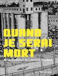 Réal Godbout et Laurent Chabin - Quand je serai mort.