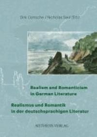 Realism and Romanticism in German Literature / Realismus und Romantik in der deutschsprachigen Literatur.