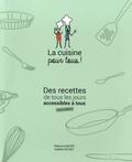 Rebecca Bauer et Adeline Richez - La cuisine pour tous ! - Des recettes de tous les jours accessibles à tous.