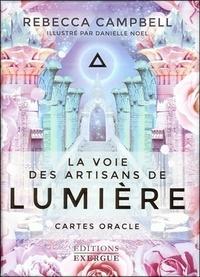 Rebecca Campbell - La voie des artisans de lumière - Cartes oracle.