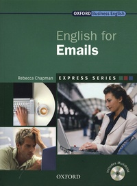 Rebecca Chapman - English for Emails. 1 Cédérom