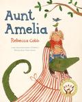Rebecca Cobb - Aunt Amelia.