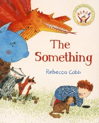 Rebecca Cobb - The Something.
