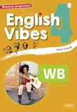 Rebecca Dahm et Maxime Garrigou - English Vibes 4e A2, B1 - Workbook.