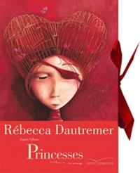 Rébecca Dautremer - Carnet souple Princesses oubliées ou inconnues.