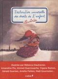 Rébecca Dautremer et Louis Thomas - Déclaration universelle des droits de l'enfant illustrée.