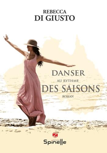 Danser au rythme des saisons