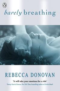 Rebecca Donovan - Barely breathing.