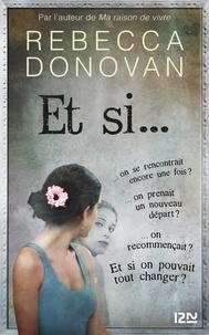 Rebecca Donovan - Et si....