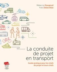 La conduite de projet en transport - Guide pratique pour les chefs de projet et leurs chefs.pdf