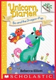 Rebecca Elliott - Bo and the Dragon-Pup (Unicorn Diaries #2).