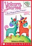 Rebecca Elliott - Bo's Magical New Friend: A Branches Book (Unicorn Diaries #1).