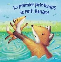 Rebecca Elliott - Le premier printemps de Petit Renard.