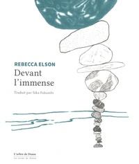 Rebecca Elson - Devant l'immense.