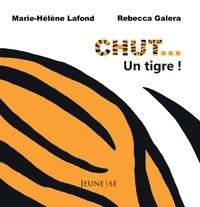 Rebecca Galera - Chut... un tigre !.