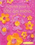 Rebecca Gilpin - Activités pour la fête des mères.