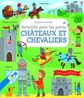 Rebecca Gilpin - Châteaux et chevaliers - Activités pour les petits.