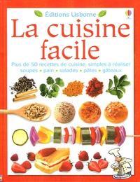 Rebecca Gilpin - La cuisine facile.