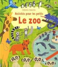 Rebecca Gilpin et Laurent Kling - Le zoo.