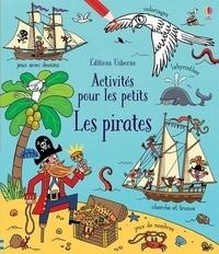 Rebecca Gilpin et Laurent Kling - Les pirates.