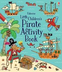 Rebecca Gilpin - Little children's pirate activity book.