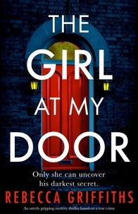 Rebecca Griffiths - The Girl at My Door.