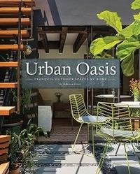 Rebecca Gross - Urban oasis.