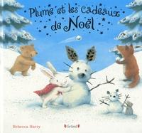 Rebecca Harry - Plume et les cadeaux de Noël.