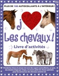 Rebecca J Razo - J'aime les chevaux ! - Livres d'activités.