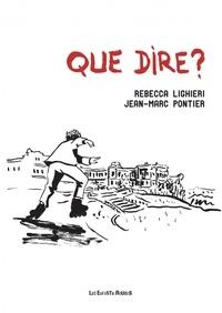 Rebecca Lighieri et Jean-Marc Pontier - Que dire ?.