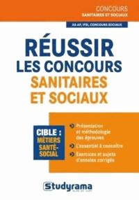 Rébecca Lioubchansky - Réussir les concours d'entrée sanitaire et sociaux.