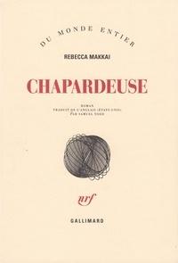 Rebecca Makkai - Chapardeuse.