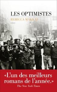 Rebecca Makkai - Les optimistes.
