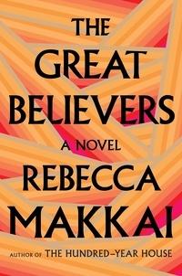 Rebecca Makkai - The Great Believers.