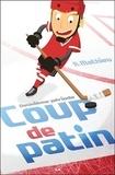 Rebecca Mathieu - Coup de patin Tome 2 : Deuxième période.
