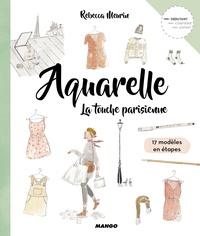 Rebecca Meurin - Aquarelle - La touche parisienne.