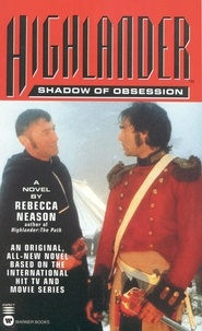 Rebecca Neason - Highlander(TM): Shadow of Obsession.