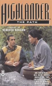 Rebecca Neason - Highlander(TM): The Path.